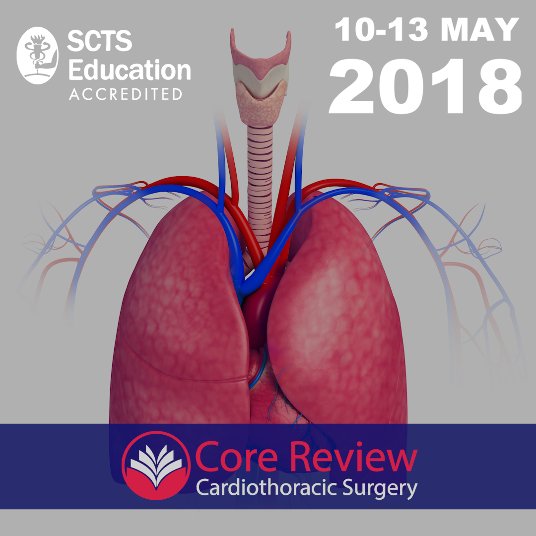 London Core Review Cardiothoracic Surgery Course Ctsnet